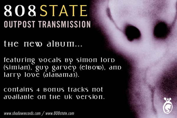 808 State - Outpost Transmission