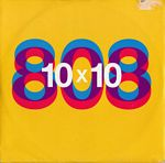 808 State: 10x10