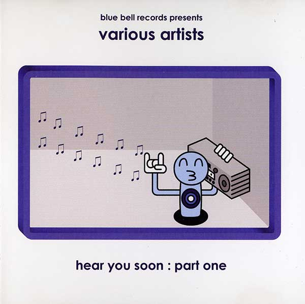 Various - Hear You Soon: Part One