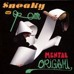 Sneaky - Mental Origami (Graham Massey Remix)