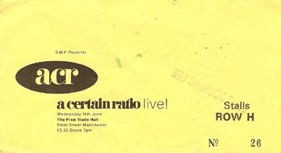 A Certain Ratio, 808 State at The Free Trade Hall, Manchester on Wednesday 14th June 1989 - ticket