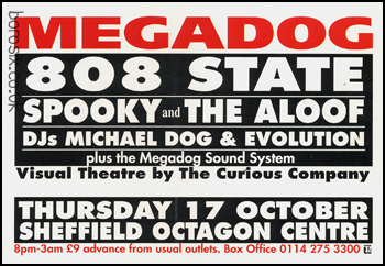 Thu 17:Oct - 808 State Live - Megadog, Sheffield University, Sheffield (with Spooky, Slab)