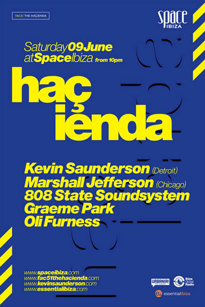 808 State DJs Hacienda Space Ibiza flyer 9 June 2012