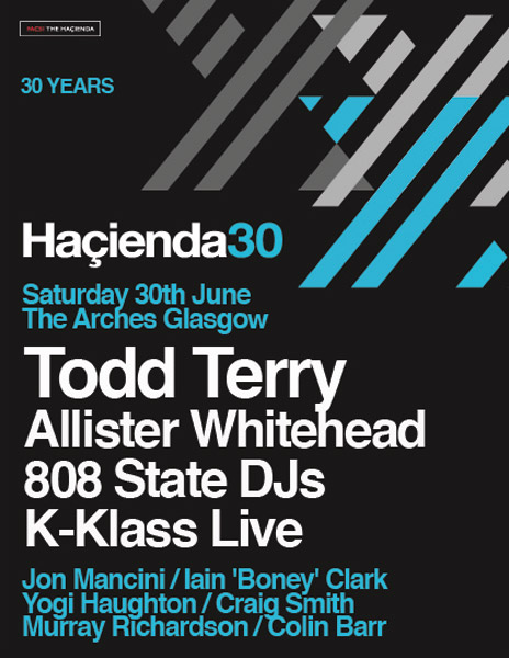 808 State DJs Hacienda Glasgow flyer 30 June 2012