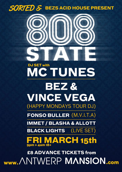 15 March 2013 808 State DJs Antwerp Mansion Manchester flyer