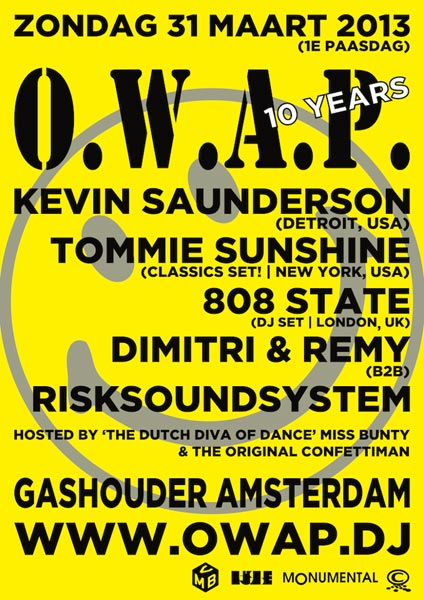 31 March 2013 808 State DJs O.W.A.P. Amsterdam flyer