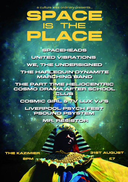 Space is the place flyer Liverpool
