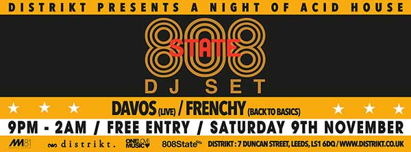 808 State DJs flyer 9 Nov 2013 Leeds