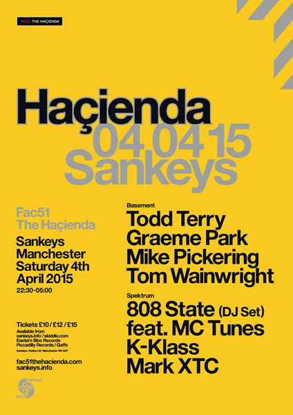 808 DJ set Sankeys Manchester 4 April 2015 flyer
