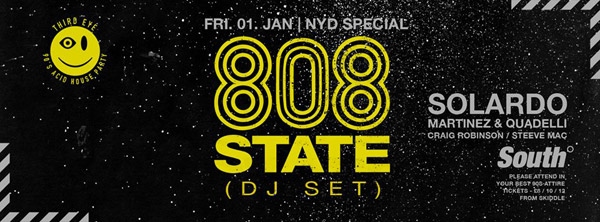 808 State DJ set flyer South Manchester 1 Jan 2016