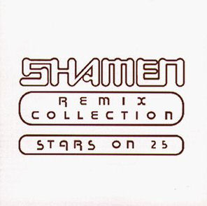 Shamen Remix Collection - Stars On 25