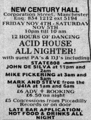 Fri 4:Nov - 808 State Live - Acid House All Nighter, New Century Hall, Manchester (with Jon Da Silva, Mike Pickering, Mark and Steve)