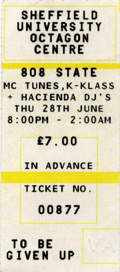 808 State, 28th June 1990, Sheffield University Octagon Centre - ticket