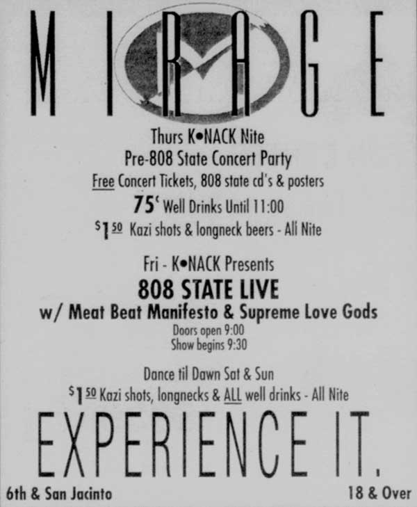 Fri 30:Apr - 808 State Live - Mirage - Austin, Texas, USA (supporting Meat Beat Manifesto & Supreme Love Gods)